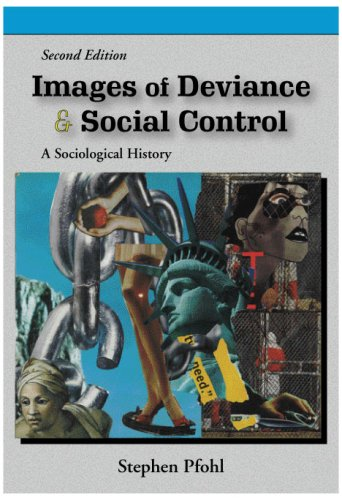 Images of Deviance and Social Control A Sociological History  2009 edition cover