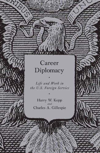 Career Diplomacy Life and Work in the U.S. Foreign Service  2008 edition cover