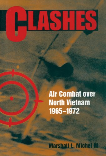 Clashes Air Combat over North Vietnam, 1965-1972 N/A edition cover