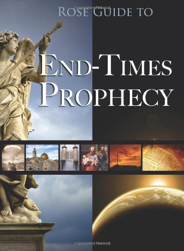 Rose Guide to End-Times Prophecy   2011 edition cover