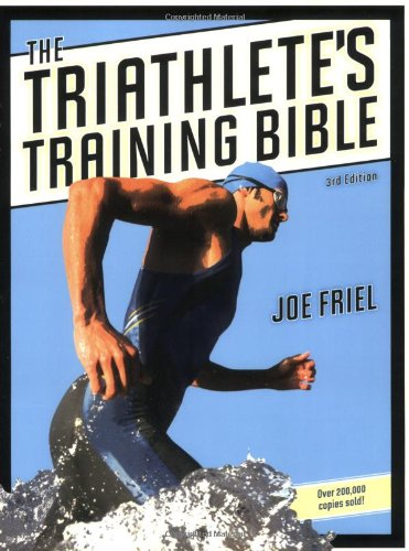 Triathlete's Training Bible  3rd 2009 edition cover