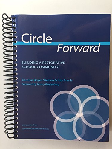 Circle Forward Building a Restorative School Community  2015 9781937141196 Front Cover