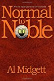 Normal to Noble A Fun and Engaging Startup Manual for Non-Profits N/A 9781938467196 Front Cover