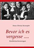Bevor Ich Es Vergesse  N/A 9783837063196 Front Cover