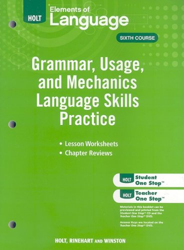 Holt Elements of Language, Sixth Course: Grammar, Usage, and Mechanics Language Practice Skills N/A 9780030994197 Front Cover