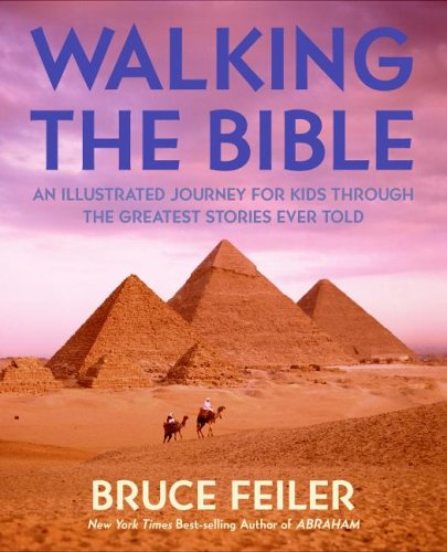 Walking the Bible An Illustrated Journey for Kids Through the Greatest Stories Ever Told Children's 9780060511197 Front Cover