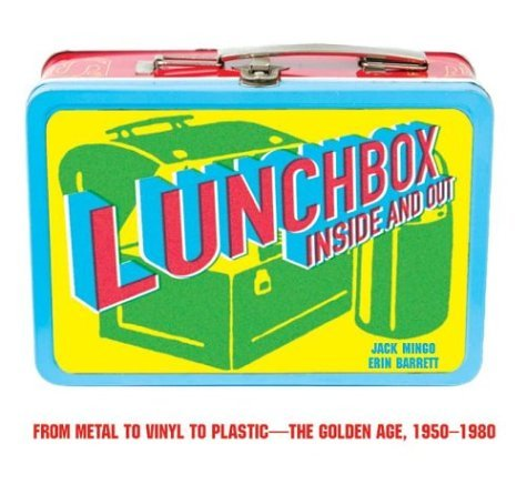 Lunchbox Inside and Out  2004 9780060595197 Front Cover