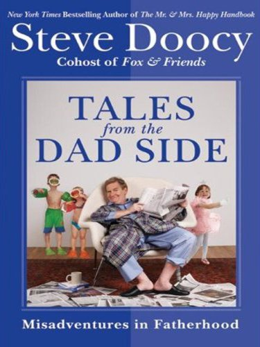 Tales from the Dad Side Misadventures in Fatherhood Large Type 9780061668197 Front Cover