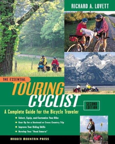 Essential Touring Cyclist A Complete Guide for the Bicycle Traveler 2nd 2001 (Revised) edition cover