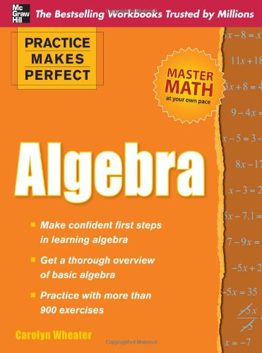Practice Makes Perfect Algebra   2010 edition cover