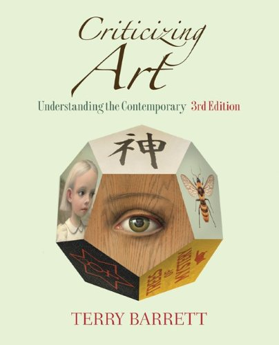 Criticizing Art Understanding the Contemporary 3rd 2012 edition cover