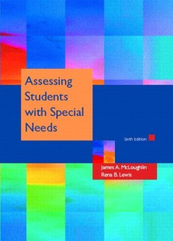Assessing Students with Special Needs  6th 2005 (Revised) edition cover