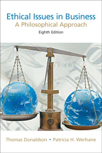 Ethical Issues in Business A Philosophical Approach 8th 2008 edition cover