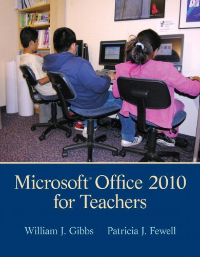 Microsoft Office 2010 for Teachers  4th 2013 9780132696197 Front Cover