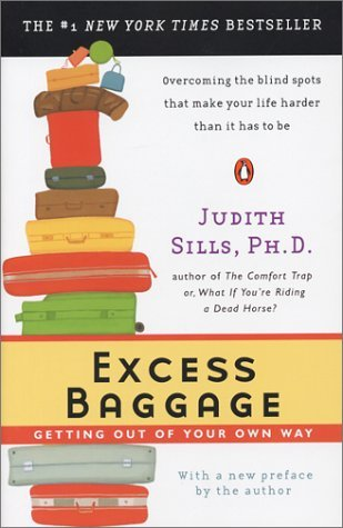 Excess Baggage Getting Out of Your Own Way  2004 9780142004197 Front Cover