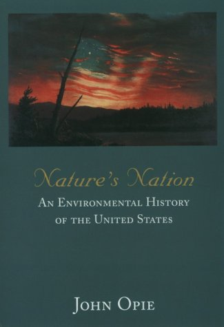 Nature's Nation An Environmental History of the United States  1998 edition cover
