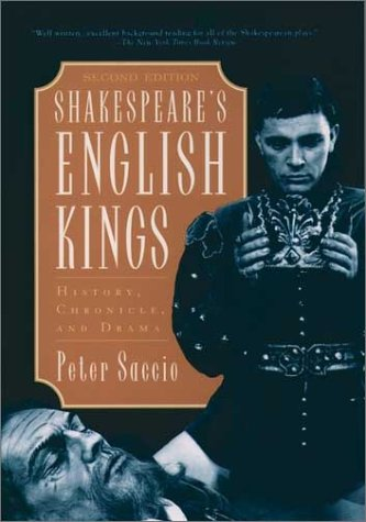 Shakespeare's English Kings History, Chronicle, and Drama 2nd 2000 (Revised) edition cover
