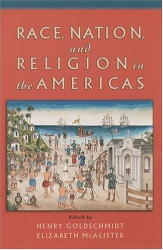 Race, Nation, and Religion in the Americas   2004 edition cover