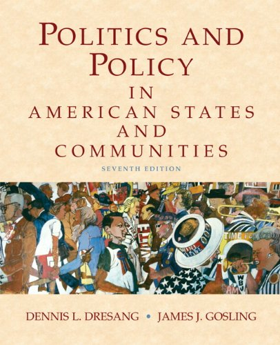 Politics and Policy in American States and Communities  7th 2010 edition cover