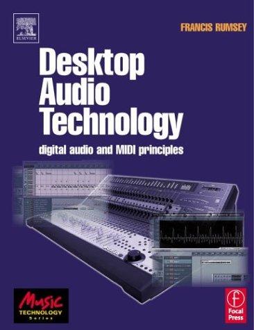 Desktop Audio Technology Digital Audio and MIDI Principles  2003 edition cover