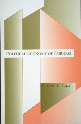 Political Economy of Fairness  N/A edition cover