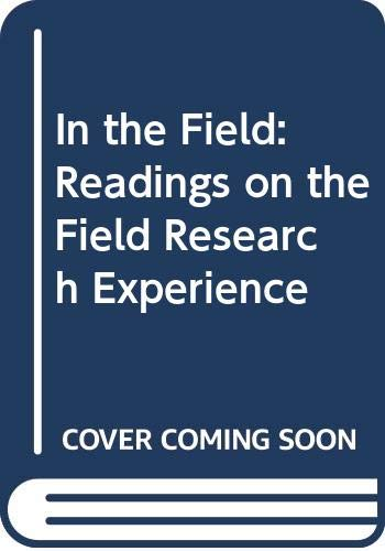 In the Field Readings on the Field Research Experience N/A 9780275933197 Front Cover