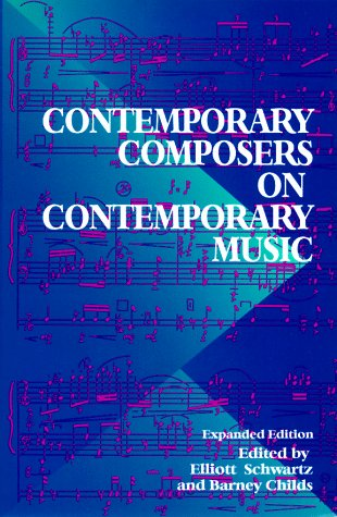 Contemporary Composers on Contemporary Music  2nd 1998 edition cover