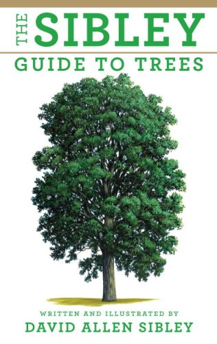 Sibley Guide to Trees   2009 edition cover