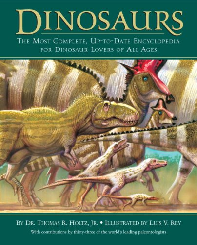 Dinosaurs The Most Complete, Up-to-Date Encyclopedia for Dinosaur Lovers of All Ages  2007 edition cover