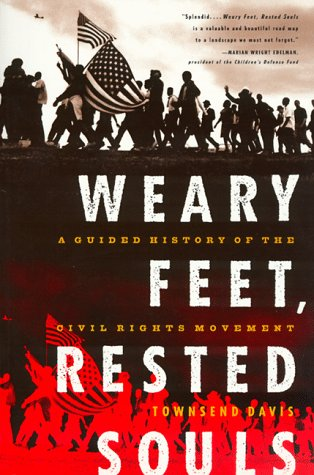 Weary Feet, Rested Souls A Guided History of the Civil Rights Movement  1998 edition cover