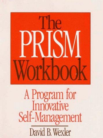 Prism Workbook A Program for Innovative Self-Management  1991 edition cover