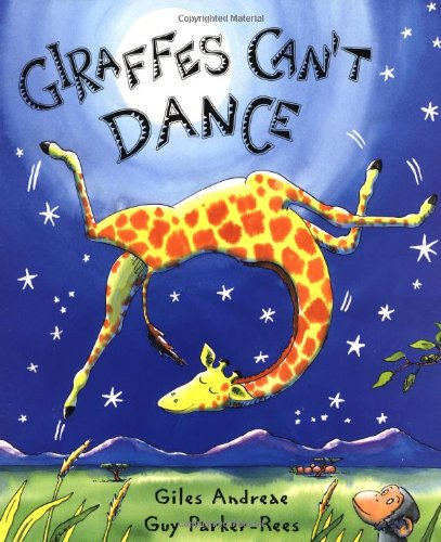 Giraffes Can't Dance   1999 9780439287197 Front Cover