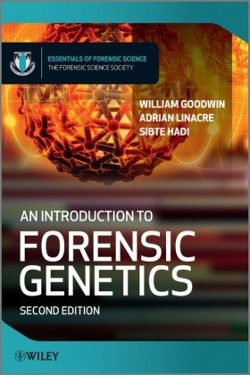 Introduction to Forensic Genetics  2nd 2011 9780470710197 Front Cover