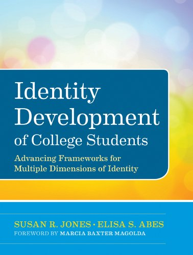 Identity Development of College Students Advancing Frameworks for Multiple Dimensions of Identity  2013 edition cover