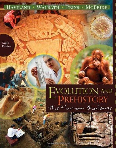 Evolution and Prehistory The Human Challenge 9th 2011 edition cover