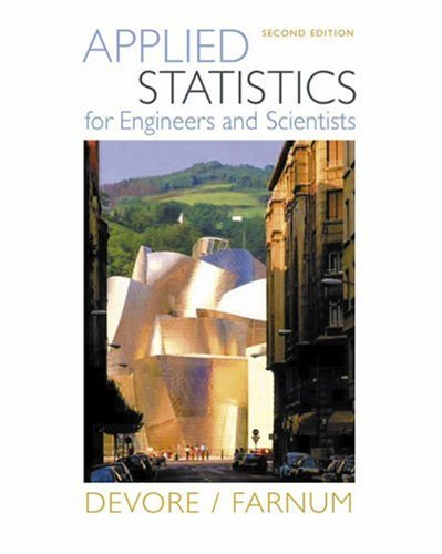 Applied Statistics for Engineers and Scientists  2nd 2005 (Revised) 9780534467197 Front Cover