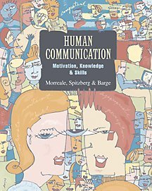 Human Communication Motivation, Knowledge, and Skills  2001 9780534566197 Front Cover