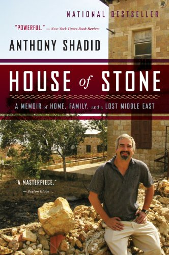 House of Stone A Memoir of Home, Family, and a Lost Middle East  2012 9780544002197 Front Cover