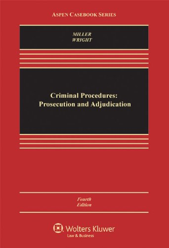Criminal Procedures Prosecution and Adjudication 4th 2011 (Revised) edition cover