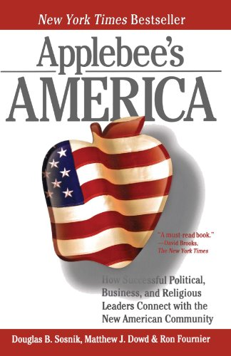 Applebee's America How Successful Political, Business, and Religious Leaders Connect with the New American Community N/A edition cover
