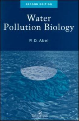 Water Pollution Biology  2nd 1996 (Revised) 9780748406197 Front Cover