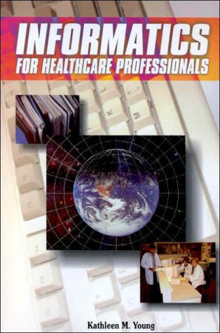 Informatics for Healthcare Professionals   2000 (Revised) edition cover