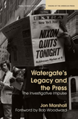 Watergate's Legacy and the Press The Investigative Impulse  2010 edition cover
