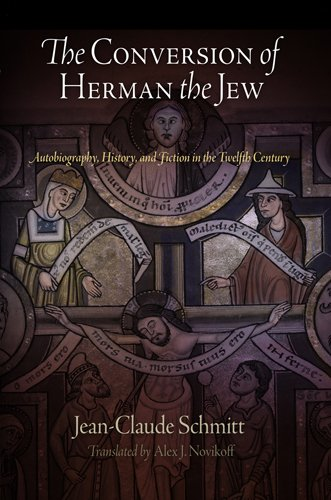 Conversion of Herman the Jew Autobiography, History, and Fiction in the Twelfth Century  2010 edition cover