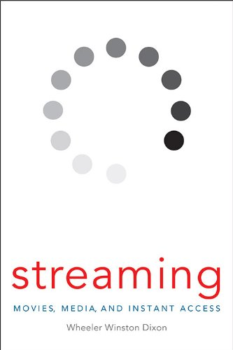 Streaming Movies, Media, and Instant Access  2013 edition cover