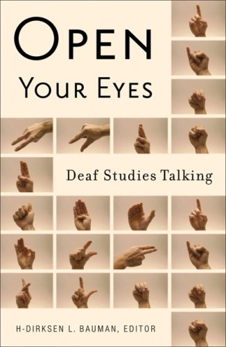 Open Your Eyes Deaf Studies Talking  2008 9780816646197 Front Cover