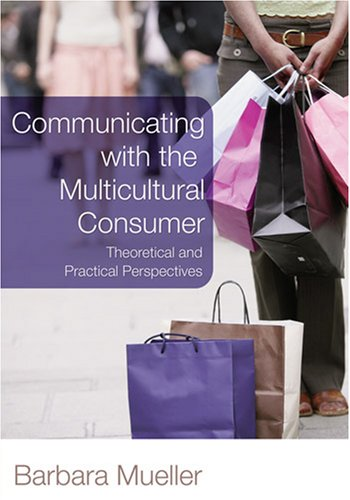Communicating with the Multicultural Consumer Theoretical and Practical Perspectives  2008 edition cover