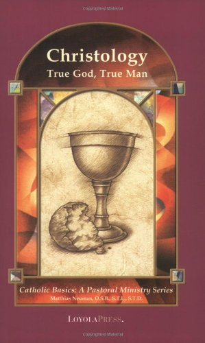Christology True God, True Man  2001 (Revised) edition cover