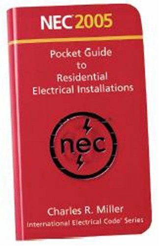 NEC 2005 -Pocket Guide to Residential Electrical Installations   2005 9780877656197 Front Cover