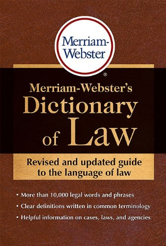 Merriam-Webster's Dictionary of Law   2011 (Revised) edition cover